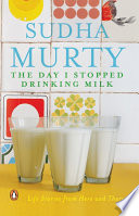 The Day I Stopped Drinking Milk