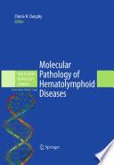 Molecular Pathology of Hematolymphoid Diseases