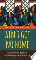 Ain T Got No Home