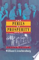 The Perils of Prosperity  1914 1932