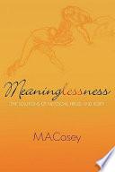 Meaninglessness Longer Needed Meaning? Australian Sociologist Michael