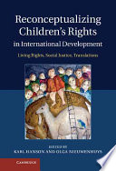 Reconceptualizing Children S Rights In International Development