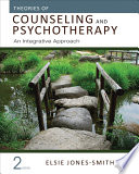 Theories Of Counseling And Psychotherapy : integrative approach, by elsie jones-smith,...