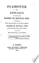 Plaidoyer et réplique de Monsieur Madier de Montjau fils