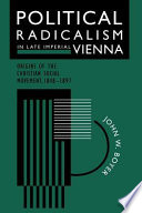 Political Radicalism in Late Imperial Vienna