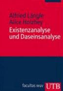 Existenzanalyse und Daseinsanalyse