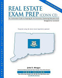 Real Estate Exam Prep  Conn Ce 1st Edition  The Authoritative Guide to Preparing for the Connecticut Continuing Education Exam