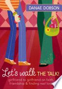 Let s Walk the Talk