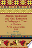 African Traditional And Oral Literature As Pedagogical Tools In Content Area Classrooms