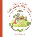 The Tale of the Little  Little Old Woman