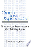 Oracle at the Supermarket And Exercise Books Sex Manuals