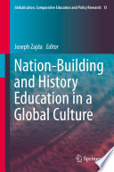 Nation Building and History Education in a Global Culture
