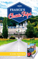 Lonely Planet France s Classic Trips