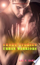 Urban Warriors Short Stories