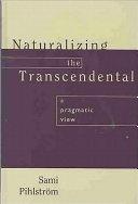 Naturalizing the Transcendental