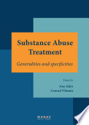 Substance abuse treatment  Generalities and specificities