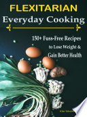 Flexitarian Everyday Cooking
