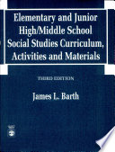 Elementary and Junior High middle School Social Studies Curriculum  Activities  and Materials