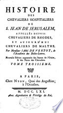 Histoire des chevaliers hospitaliers de St-Jean de Jérusalem