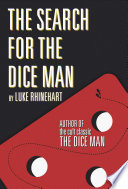 The Search For The Dice Man book