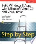Build Windows 8 Apps with Microsoft Visual C  and Visual Basic Step by Step