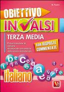 Obiettivo INVALSI terza media  Italiano