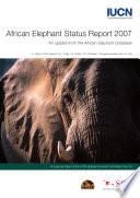 African Elephant Status Report 2007