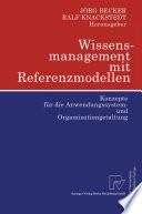 Wissensmanagement mit Referenzmodellen