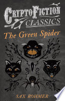The Green Spider  Cryptofiction Classics   Weird Tales of Strange Creatures