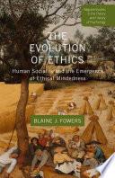 The Evolution Of Ethics