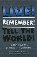 download ebook live! remember! tell the world! pdf epub