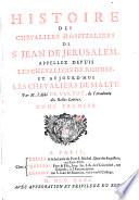 Histoire des Chevaliers Hospitaliers de S. Jean de Jerusalem,