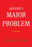 Queenie's Major Problem