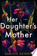 Her Daughter s Mother Book PDF