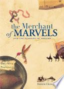 The Merchant of Marvels Book PDF