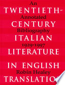 Twentieth century Italian Literature in English Translation