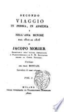 Secondo viaggio in Persia  in Armenia e nell Asia minore dal 1810 al 1816 di Jacopo Morier     versione del prof  Montani corredata di rami colorati
