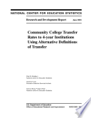 Community college transfer rates to 4-year institutions using alternative definitions of transfer