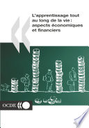 L'apprentissage tout au long de la vie : aspects économiques et financiers