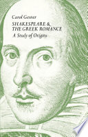 Shakespeare and the Greek Romance