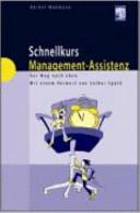 Schnellkurs Management-Assistenz