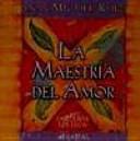La maestr  a del amor   48 cartas de sabidur  a tolteca
