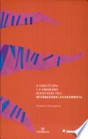 A arquitetura e o urbanismo revisitados pela Internacional Situacionista