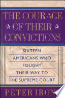 The Courage of Their Convictions Book PDF