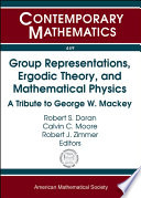 Group Representations  Ergodic Theory  and Mathematical Physics