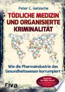 Tödliche Medizin und organisierte Kriminalität