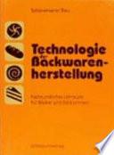Technologie der Backwarenherstellung