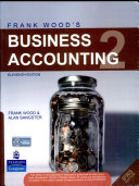Frank Wood'S Business Accounting Volume 2, 11/E Book Cover