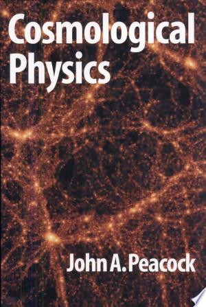 Cosmological Physics - ISBN:9780521422703