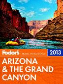 Fodor s Arizona   the Grand Canyon 2013